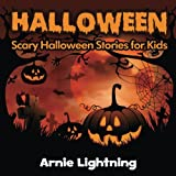 Halloween (Spooky Halloween Stories): Scary Halloween Stories for Kids (Volume 2)