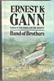 Band of Brothers (034018521X) by Ernest K. Gann