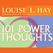 101 Power Thoughts   [Louise L. Hay]