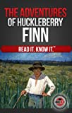 The Adventures of Huckleberry Finn (Read It and Know It Edition) (Annotated)