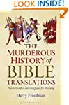 The Murderous History of Bible Transl...