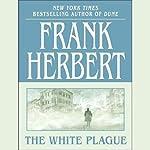 The White Plague | Frank Herbert