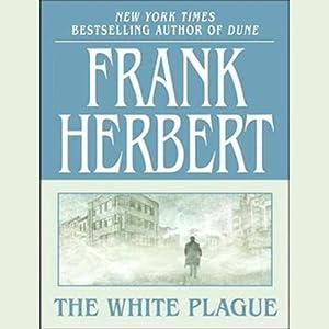 The White Plague | [Frank Herbert]