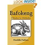 Bafokeng (Southern Sotho Edition)