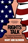 Rights Talk: Impoverishment of Politi...