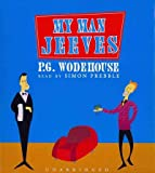 P. G. Wodehouse My Man Jeeves (Jeeves and Wooster Novels)
