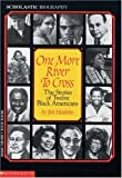 One More River to Cross: The Stories of Twelve Black Americans (0590428977) by Haskins, Jim