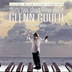 32 Short Films About Glenn Gould: Sou...