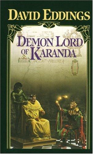Demon Lord of Karanda, DAVID EDDINGS