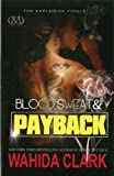 Wahida Clark Blood, Sweat and Payback