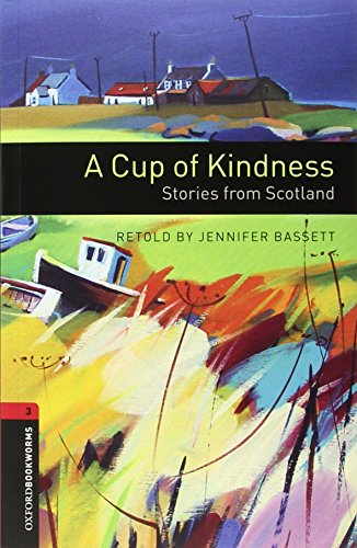 oxford-bookworms-library-oxford-bookworms-stage-3-a-cup-of-kindness-stories-from-scotland-cd-pack