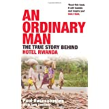 An Ordinary Man: The True Story Behind Hotel Rwandaby Paul Rusesabagina