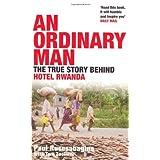 An Ordinary Man: The True Story Behind Hotel Rwandaby Paul Rusesabagina