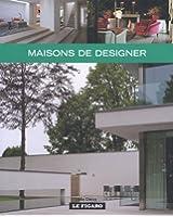 Maisons de designer