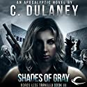 Roads Less Traveled: Shades of Gray Audiobook by C. Dulaney Narrated by Elisabeth Rodgers