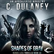 Roads Less Traveled: Shades of Gray | C. Dulaney