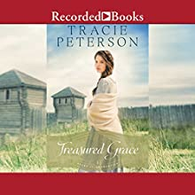 Treasured Grace: Heart of the Frontier, Book 1 Audiobook by Tracie Peterson Narrated by Stephanie Cozart