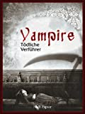 img - for Vampire - T dliche Verf hrer (German Edition) book / textbook / text book