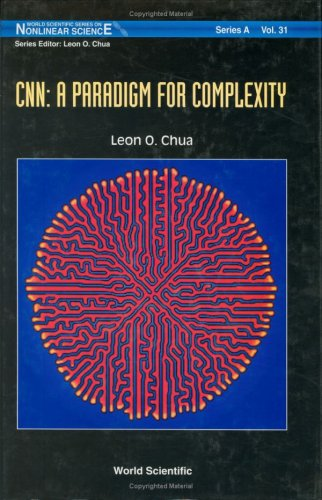 cnn-a-paradigm-for-complexity-world-scientific-series-on-nonlinear-science-series-a