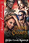 Divine Charity [Divine Creek Ranch 18...