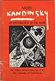 img - for Vasily Kandinsky: an introduction to his work: A guide for independent study to accompany the exhibition January 14-March 3, 1974 book / textbook / text book