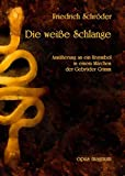 img - for Die wei e Schlange (German Edition) book / textbook / text book