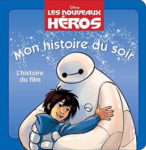 Les nouveaux héros : L'histoire du film