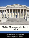 img - for Mafia Monograph, Part 1 of 4 book / textbook / text book