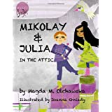 Mikolay & Julia In The Attic ~ Magda M. Olchawska