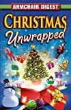 Armchair Reader Christmas Unwrapped (Armchair Digest)
