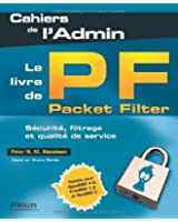Le livre de Packet Filter : S�curit�, filtrage et qualit� de service