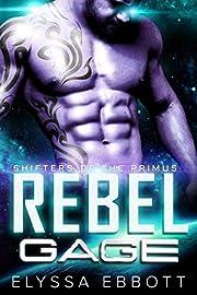 Rebel Gage: Sci-Fi Alien Romance