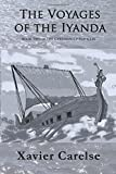 img - for The Voyages of the Iyanda: Volume Two of the Cyrenian Chronicles (Volume 2) book / textbook / text book