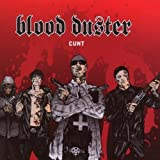 Cunt (Reis) by Blood Duster (2008-04-29)