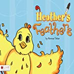 Heather's Feathers | Norma Tobar