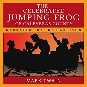 The Celebrated Jumping Frog of Caleveras County Audiobook