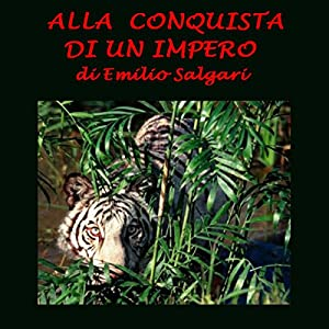 Alla conquista di un impero [The Conquest of an Empire] Audiobook