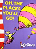 Oh, The Places You'll Go!: Yellow Back Book Dr. Seuss