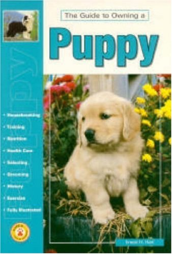 Guide to Owning a Puppy (Re Dog Series), JEANNE DAVIS