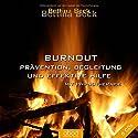 Burnout: Prävention, Begleitung und effektive Hilfe mit Hypnotherapie (       ungekürzt) von Bettina Beck Gesprochen von: Bettina Beck