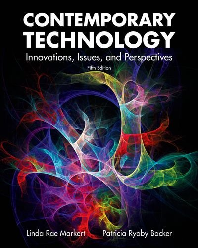 Contemporary Technology: Innovations, Issues, and Perspectives