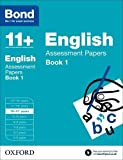 Bond 11+: English: Assessment Papers: 10...