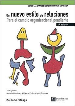 Libro Un nuevo estilo de relaciones (NER), Koldo Saratxaga