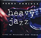 Heavy Jazz: Live in Helsi