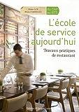 L'école de service aujourd'hui (French Edition) (2862684562) by Cardinale