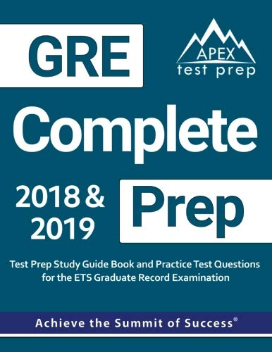 GRE Complete Prep GRE Prep 2018 & 2019 Test Prep Study Guide Book & Practice Test Questions for the ETS Graduate Record Examination [APEX Test Prep] (Tapa Blanda)