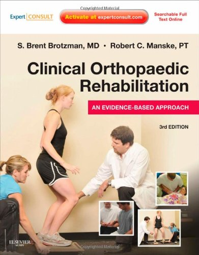 Clinical Orthopaedic Rehabilitation: An Evidence-Based...