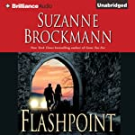 Flashpoint: Troubleshooters Series, Book 7 (       UNABRIDGED) by Suzanne Brockmann Narrated by Melanie Ewbank, Patrick G. Lawlor
