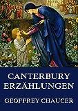 Die Canterbury-Erz�hlungen: Vollst�ndige Ausgabe