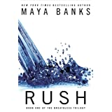 Rush (THE BREATHLESS TRILOGY) ~ Maya Banks